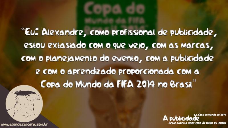 A-publicidade-ajudou-a-Copa-do-Mundo-de-2014-ser-o-maior-sucesso-de-todas1