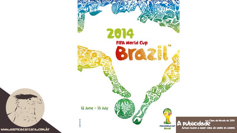 A-publicidade-ajudou-a-Copa-do-Mundo-de-2014-ser-o-maior-sucesso-de-todas2
