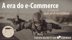 E a Agência Carcará, no próximo dia 06 de Novembro estará palestrando sobre a era do e-commerce nos Ciclos de Atendimento Permanente na Agência modelo dos Correios no Setor Hoteleiro Sul em Brasília.