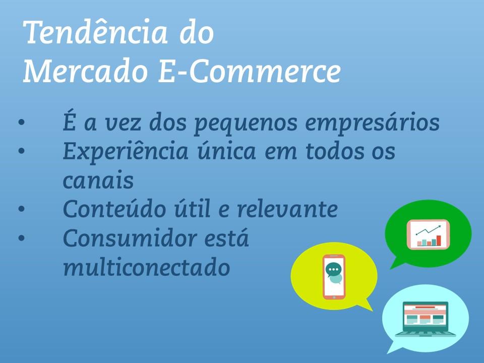 A vez dos pequenos empresários O segmento de e-commerce para pequenas empresas vem crescendo a passos largos nos últimos anos, principalmente em função da derrubada de diversas barreiras de entrada, principalmente nas áreas de TI e marketing digital que tornavam este segmento uma exclusividade das grandes empresas.
