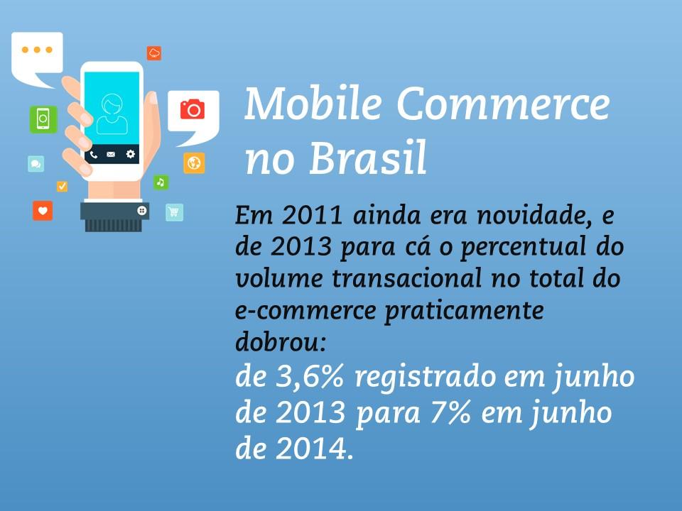 As vendas via smatphones O m-commerce – o comércio de produtos feito através de dispositivos móveis como smartphones e tablets – vem tendo um crescimento considerável no último ano aqui no Brasil. Ao menos é isso o que um relatório feito pelo e-Bit afirma: segundo ele, o setor quase dobrou nesse espaço de tempo, aumentando em 85,7%.