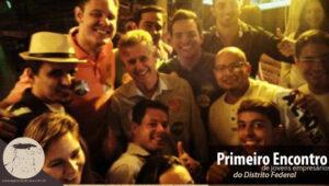 Em Setembro de 2014 o grupo de empresários reunidos com o atual Administrador de Brasília Igor Tokarski, Governador Rodrigo Rollemberg, Secretário de Turismo Jaime Recena e o Thiago Jarjour Subsecretário de Empreendedorismo do GDF.
