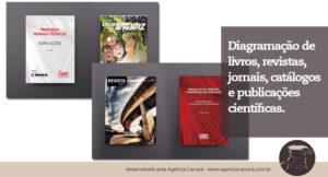 A Carcará Agência de Publicidade em Brasília realiza a diagramação de livros, revistas, jornais e impressos em geral! Isso sem falar na criação de capas para livros e revistas, editoriais e gráficos.