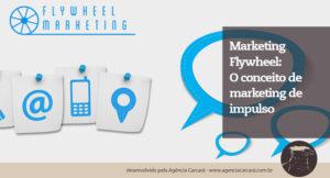 Já está claro que SEO é uma obrigação para os profissionais de marketing que atuam com conteúdo online. Não dá mais pra brincar de campanhas online sem ter uma boa estratégia para construir a sua reputação na Internet. E é nesse sentido que entra o conceito do flywheel marketing.