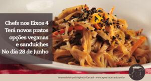 E o Chefs nos Eixos 4 chega com novas opções de pratos que vão dos vegetarianos à opções veganas! Além dos sanduíches