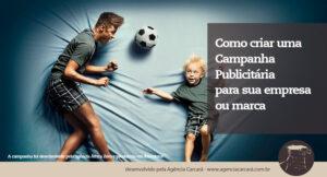 Entenda como criar uma campanha publicitária para sua empresa, uma importante estratégia para driblar a crise financeira que afeta o Brasil e Brasília.