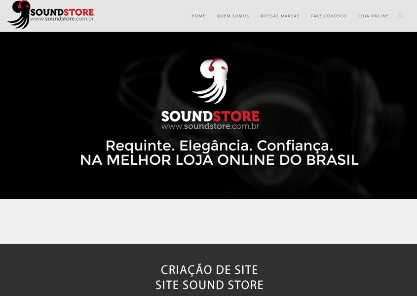 Criação de site em Brasília para a loja de venda de produtos eletrônicos de alta definição Sound Store em Águas Claras. Sua empresa 24hrs no ar!