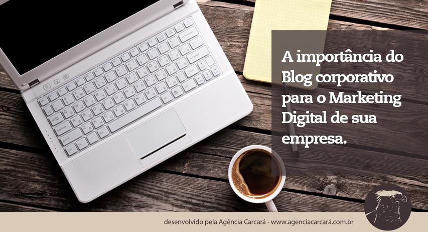 A importância do blog no marketing digital de uma empresa em Brasília é fundamental para sua visibilidade! Entenda como o blog corporativo pode lhe ajudar