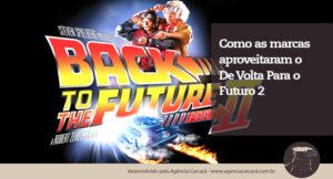 De Volta Para o Futuro 2. No segundo filme da saga, Marty chega no futuro no dia 21 de outubro de 2015. A data finalmente chegou e diversas marcas prestaram suas homenagens e criaram ações.