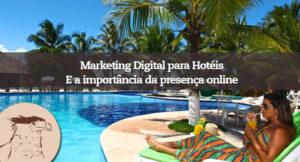 Marketing Digital para hotéis e a importância da presença online. Não é nenhuma novidade que a Internet revolucionou a vida das pessoas. Mudaram-se hábitos, criaram-se novas maneiras de encarar diversas situações e trouxe, sem sombra de dúvidas, novas oportunidades.