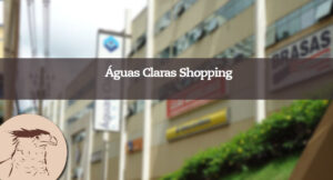 Criado a pouco tempo, o shopping de Águas Claras é um dos estabelecimentos mais frequentados pelos moradores do local, isso por que além de contar com diversas lojas que facilitam na locomoção
