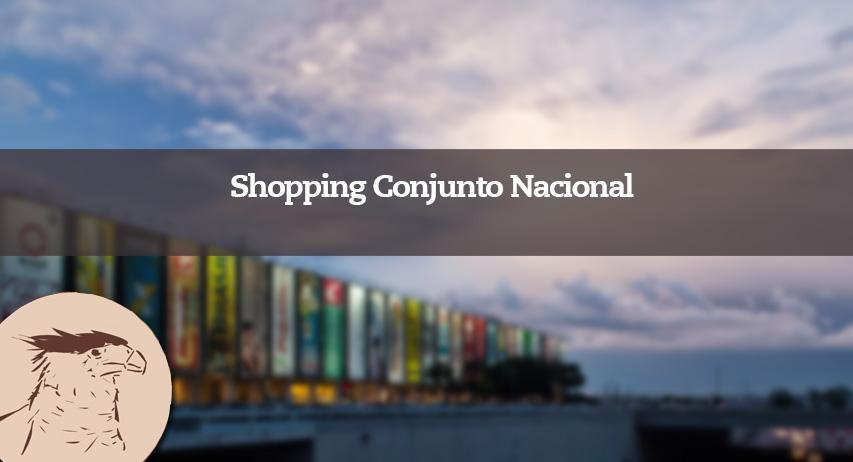 Primeiro shopping do Centro-Oeste e o segundo do Brasil, a história do Conjunto Nacional está intimamente ligada a de Brasília.