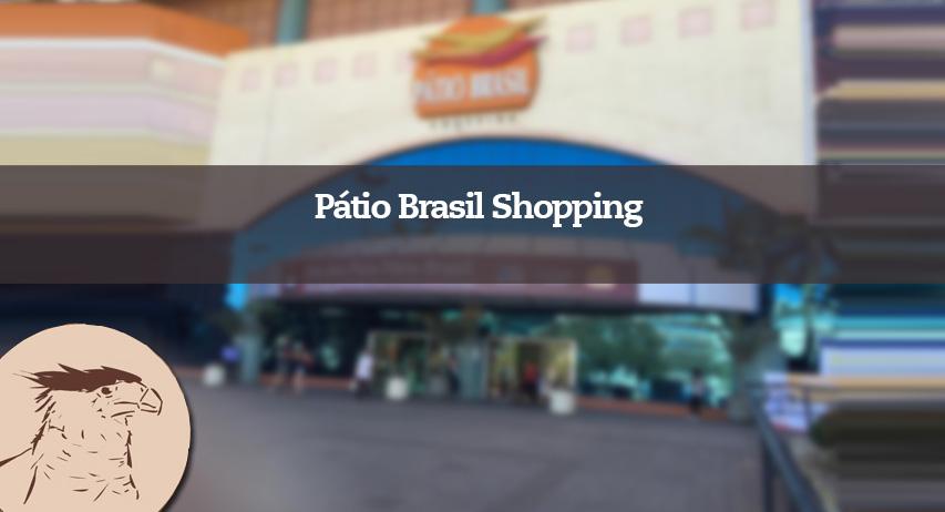 O Pátio Brasil foi inaugurado em 1997 e hoje é um dos principais shoppings do Distrito Federal, com um público diário de cerca de 50 mil pessoas.