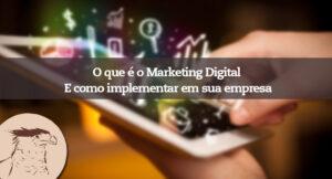 Muitos de nossos clientes em Brasília nos perguntam o que é o Marketing Digital? É o mesmo Marketing defendido por Kotler? Vamos tirar suas dúvidas e ao mesmo tempo mostrar as vantagens para sua empresa em Brasília.