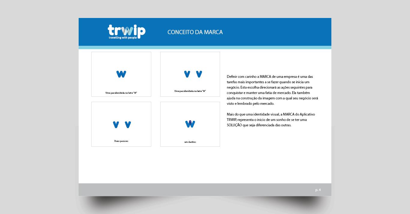 Criação de logotipo Startup e Aplicativo Trwip.
