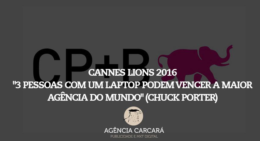 Cannes Lions 2016: 3 pessoas com um laptop podem vencer a maior agência do mundo