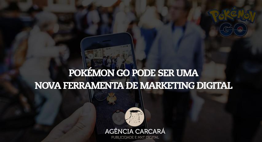 Pokémon Go terá possibilidade de anúncios e ser uma nova ferramenta de marketing digital para empresas! Já pensaram nesse novo nicho de mercado em Brasília?