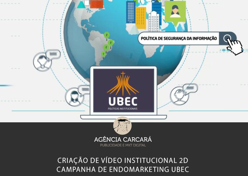 Criação de vídeo institucional para campanha de endomarketing para a UBEC - União Brasiliense de Educação e Cultura.