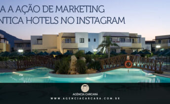 Conheça a ação de marketing digital da Atlantica Hotels na rede social Instagram. Divulgue seu hotel ou pousada com marketing digital e vídeos para internet