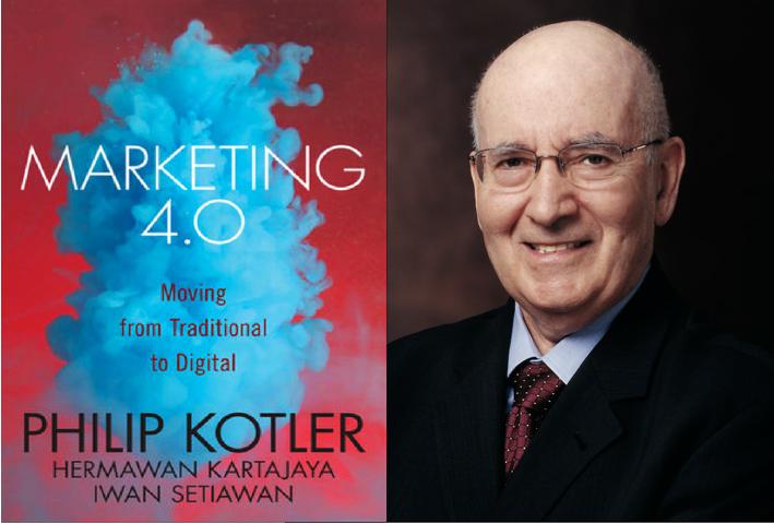 Kotler apresenta o Marketing 4.0: Moving from Traditional to Digital.