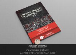 Criação da Campanha Publicitária para divulgar o prêmio de Jornalismo 2017 daAndifes -Associação Nacional dos Dirigentes das Instituições Federais de Ensino Superior.