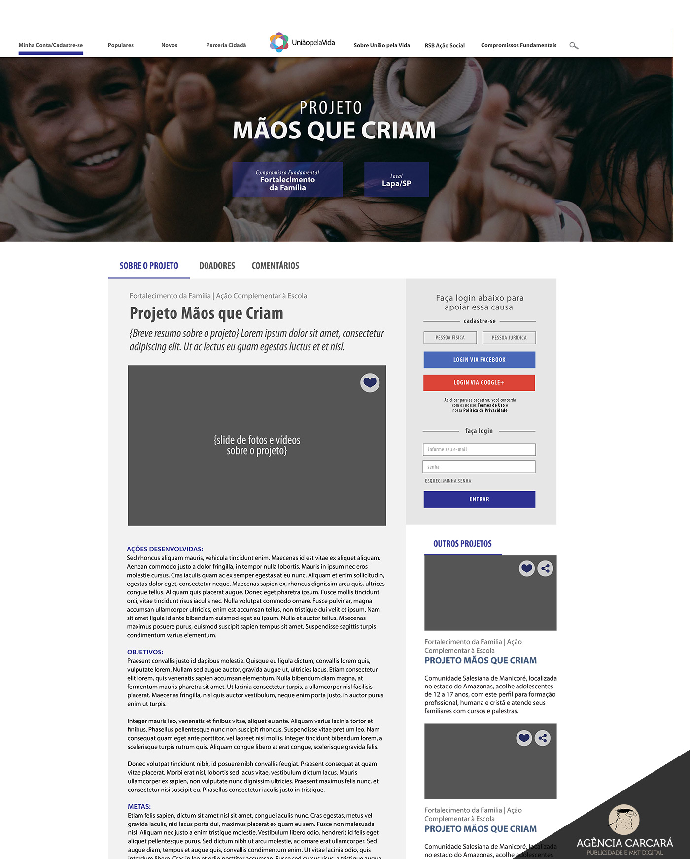 Criação dos wireframes, telas e fluxo de funcionamento do Portal do aplicativo móvel União Pela Vida para financiamento coletivo da Rede Salesiana Brasil.