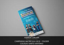 Projeto de Campanha de matrícula 2019 para o Colégio Santo Antônio onde desenvolvemos uma gama de elementos de papelaria, dentre eles um folder elegante
