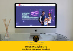 Modernização do site do Colégio Sagrada Família. A base de uma boa campanha de matrículas e do marketing educacional é o de possuir um site montado estrategicamente para auxiliar na captação de novos alunos.