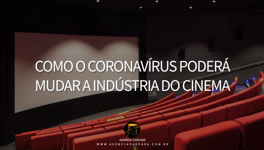 Como o coronavírus covid 19 pode mudar, para sempre, a indústria do cinema. Sem ter onde exibir, os estúdios estão antecipando os seus lançamentos no streaming. Será que, no futuro, essa será a regra – e não a exceção?