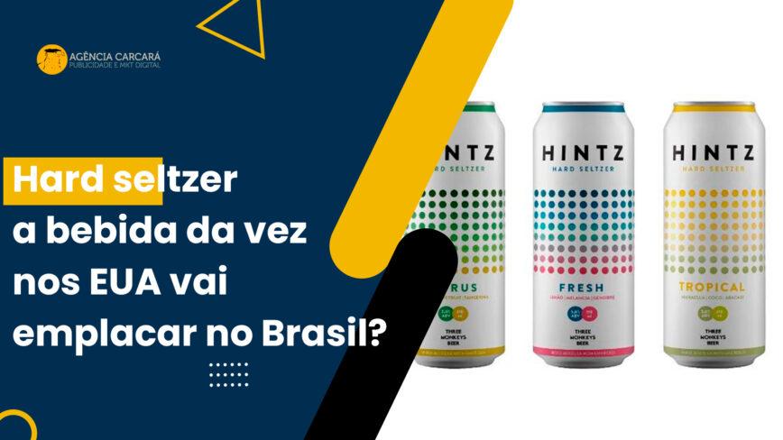 Coca-Cola iniciará comercialização de sua Hard Seltzer a Topo Chico no Brasil! Será se vai emplacar como nos Estados Unidos?